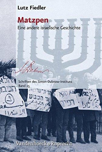 Matzpen: Eine andere israelische Geschichte (Schriften des Simon-Dubnow-Instituts, Band 25)