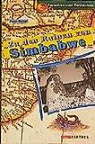 Zu den Ruinen von Simbabwe -