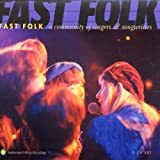 Fast Folk - A Community of Singers & Songwriters by Various Artists (2013-05-03)