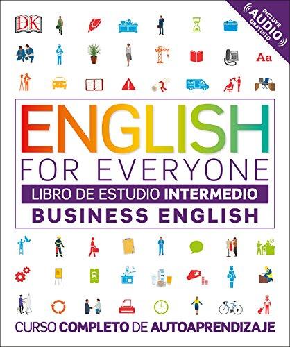 EFE Business English Nivel intermedio - Libro de estudio (ENGLISH FOR EVERYONE) por Varios autores