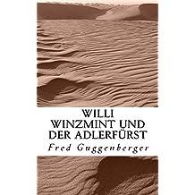 Willi Winzmint und der Adlerfürst (Legenden aus Kafria 2)