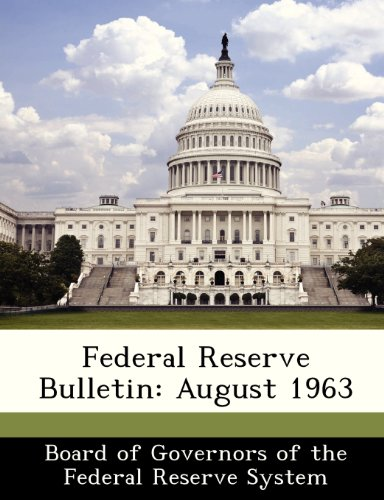 Federal Reserve Bulletin: August 1963