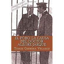 El Pobo: La Causa del Doctor Alegre Jarque