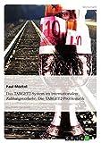 Das TARGET2-System im internationalen Zahlungsverkehr: Die TARGET2-Problematik