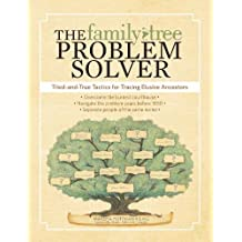 The Family Tree Problem Solver: Proven Methods for Scaling the Inevitable Brick Wall