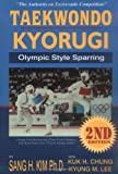 Taekwondo Kyorugi: Olympic Style Sparring, 2nd Edition