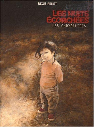 Les nuits écorchées - Tome 3 : Les chrysalides