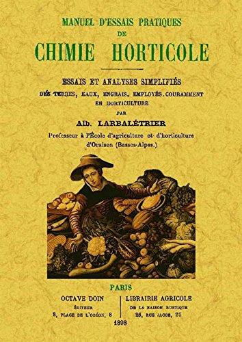 Descargar Libro Manuel d'esseis practiques de chimie horticole de Albert Larbaletrier