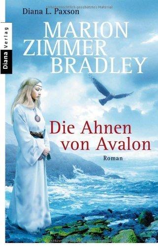 Die Ahnen von Avalon von Zimmer Bradley. Marion (2006) Taschenbuch