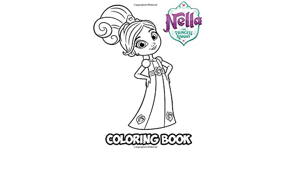Buy Nella the Princess Knight Coloring Book: Coloring Book ...