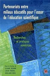 Partenariats entre milieux éducatifs pour l'essor de l'éducation scientifique : recherches et pratiques novatrices