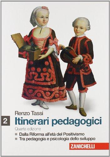 Itinerari pedagogici. Per i Licei e gli Ist. magistrali. Con espansione online: 1