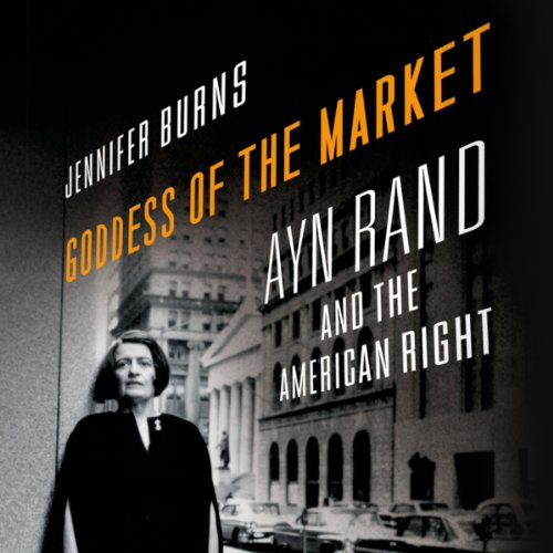 goddess-of-the-market-ayn-rand-and-the-american-right
