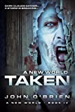 A New World: Taken: Volume 4