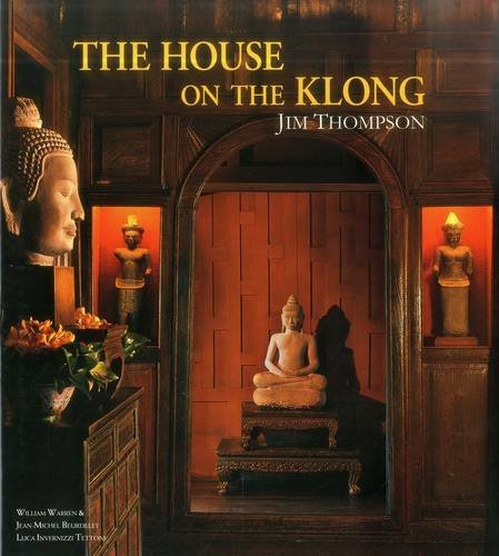 The House on the Klong: Jim Thompson por William Warren