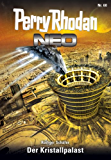 Perry Rhodan Neo 60: Der Kristallpalast: Staffel: Arkon 12 von 12 (Perry Rhodan Neo Paket)