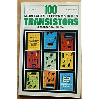 100 montages électroniques transistors