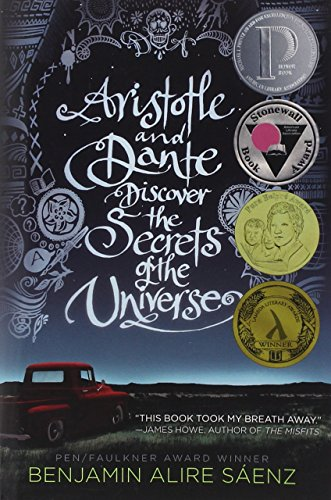 Aristotle and Dante Discover the Secrets of the Universe por Benjamin Alire Saenz