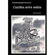 Castillos entre niebla: novela policiaca