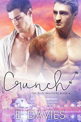 Crunch (The Riley Brothers Book 4) (English Edition)