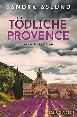 Tödliche Provence (Hannah Richter, Band 2)