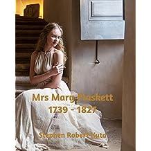 Mrs Mary Plaskett 1739 - 1827 (The Lives of my Ancestors Series)