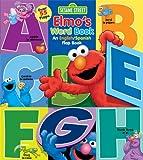 Sesame Street: Elmo's Word Book: An English/Spanish Flap Book (Lift-The-Flap)
