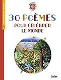 30 poèmes pour célébrer le monde