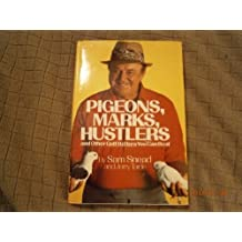 Pigeons, Marks, Hustlers and Other Golf Bettors You Can Beat by Sam Snead (1986-01-01)