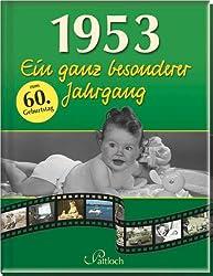 1953: Ein ganz besonderer Jahrgang