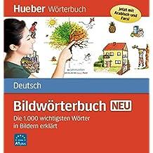 Bildwörterbuch Deutsch neu: Die 1000 wichtigsten Wörter in Bildern erklärt / Buch