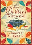 The Quilter's Kitchen: An Elm Creek Quilts Novel with Recipes (The Elm Creek Quilts)