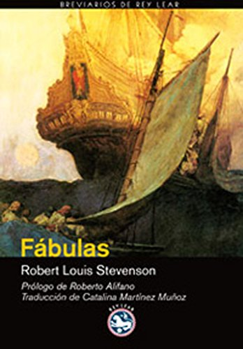 Fábulas (Breviarios de Rey Lear nº 32) por Robert Louis Stevenson