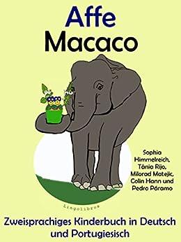 Zweisprachiges Kinderbuch in Deutsch und Portugiesisch: Affe - Macaco (Mit Spaß Portugiesisch lernen 3) von [Hann, Colin, Páramo, Pedro]