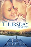 Front cover for the book One Thursday Morning by T.K. Chapin