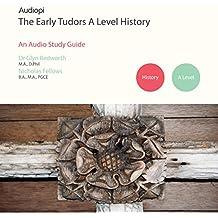 Early Tudors History - A Level Audio Tutorials