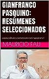 GIANFRANCO PASQUINO: RESÚMENES SELECCIONADOS: COLECCIÓN RESÚMENES UNIVERSITARIOS Nº 61 (Spanish Edition)