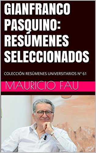 GIANFRANCO PASQUINO: RESÚMENES SELECCIONADOS: COLECCIÓN RESÚMENES UNIVERSITARIOS Nº 61