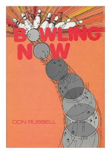 Bowling Now por Don Russell