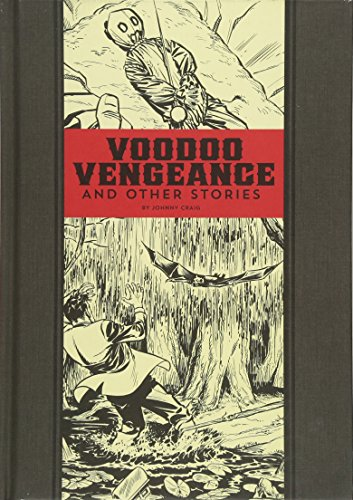 Voodoo Vengeance And Other Stories (EC Comics Library) por Al Feldstein