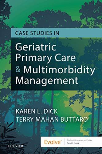 Case Studies In Geriatric Primary Care & Multimorbidity Management - E-book por Karen Dick epub