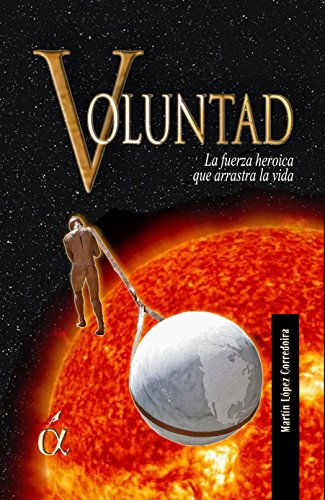 Voluntad por Martín  López Corredoira