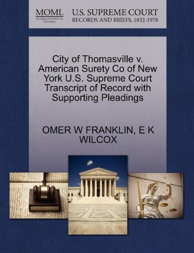 city-of-thomasville-v-american-surety-co-of-new-york-us-supreme-court-transcript-of-record-with-supp