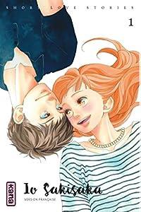 Short love stories Edition simple Io Sakisaka