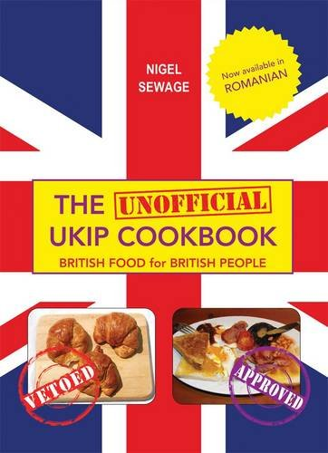 The (Unofficial) UKIP Cookbook: British Food for British People Test