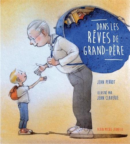 Dans les rêves de grand-père