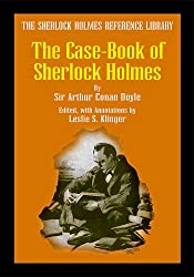 The Sherlock Holmes Reference Library: Case-Book of Sherlock Holmes