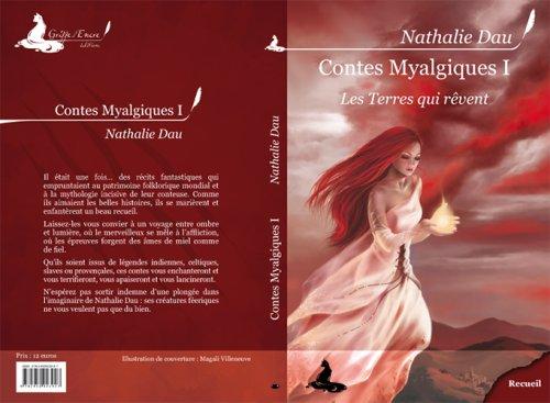 Contes Myalgiques, Tome 1 : Les terres qui rêvent par Nathalie Dau
