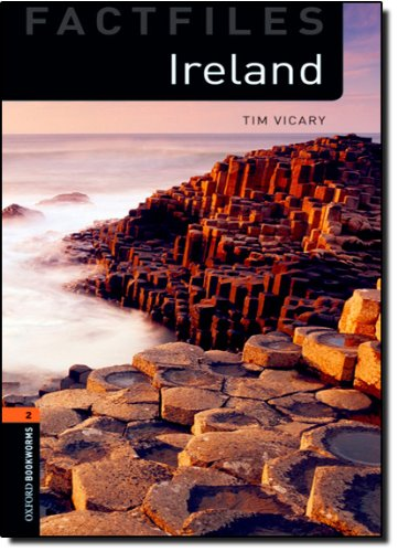 Oxford Bookworms Library Factfiles: Level 2:: Ireland: 700 Headwords (Oxford Bookworms ELT) por Tim Vicary