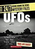 24/7: Science Behind the Scenes: Mystery Files: UFOs: What Scientists Say May Shock You!